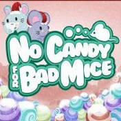 NoCandyBadMice